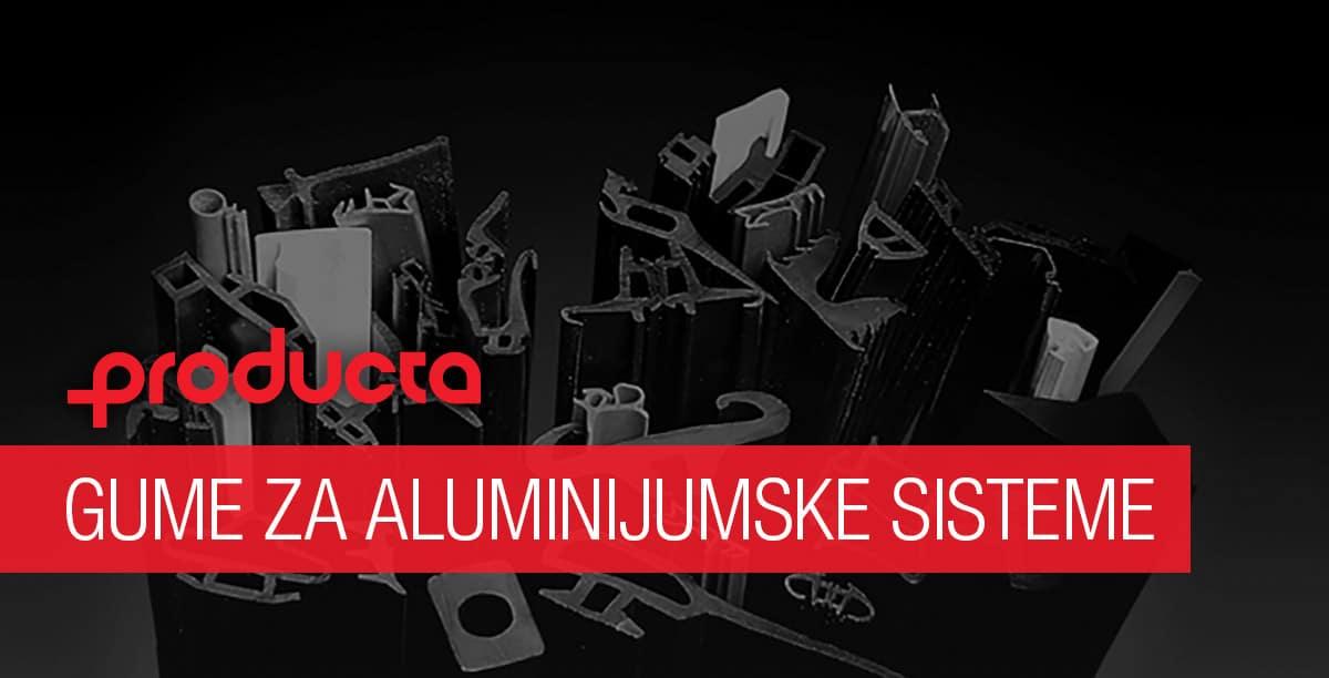 Producta gume za aluminijumske sisteme